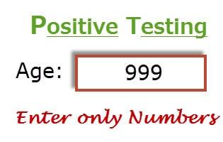 Positive Testing